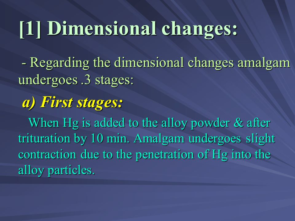 [1] Dimensional changes:
